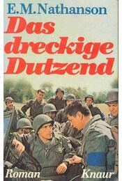 Das dreckige Dutzend (Eredeti cím: The Dirty Dozen) - Nathanson, E.M. - Régikönyvek