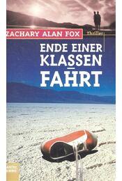 Ende einer Klassenfahrt - FOX, ZACHARY ALAN - Régikönyvek