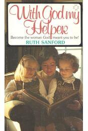 With God My Helper - SANFORD, RUTH - Régikönyvek