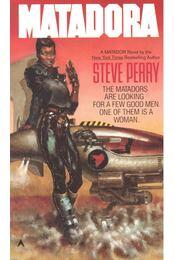 Matadora - Perry, Steve - Régikönyvek