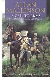 A Call to Arms - MALLISON, ALLAN - Régikönyvek
