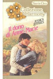 Il dono di Anna-Marie - JEFFRIES, JESSICA - Régikönyvek