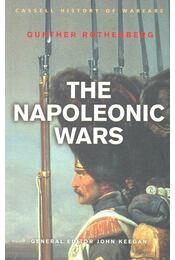 The Napoleonic Wars - ROTHENBERG, GUNTHER - Régikönyvek