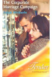 The Corporate Marriage Campaign - Michaels, Leigh - Régikönyvek