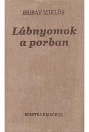 Lábnyomok a porban - Hubay Miklós - Régikönyvek