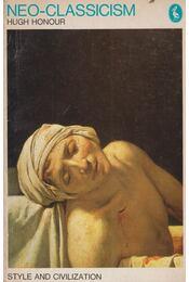 Neo-classicism - Hugh Honour - Régikönyvek