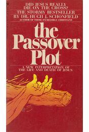 The Passover Plot - Hugh J. Schonfield - Régikönyvek