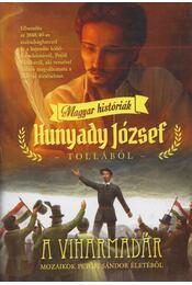 A viharmadár - Hunyady József - Régikönyvek