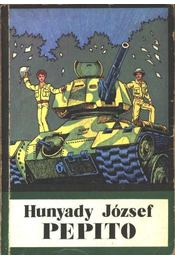 Pepito - Hunyady József - Régikönyvek