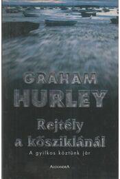 Rejtély a kősziklánál - Hurley, Graham - Régikönyvek