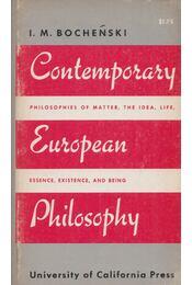 Contemporary European Philosophy - I. M. Bochenski - Régikönyvek
