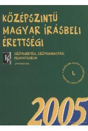 Középszintű magyar írásbeli érettségi -  Szücsné Dr. Harkó Enikő - Régikönyvek