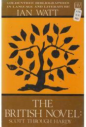 The British Novel - Ian P. Watt - Régikönyvek