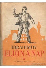 Eljön a nap - Ibrahimov, Mirza - Régikönyvek
