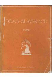 Dáma-Almanach 1926 - Ignotus, Krúdy Gyula, Szép Ernő, Szász Zoltán - Régikönyvek