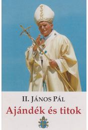 Ajándék és titok - II. János Pál - Régikönyvek