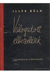 Válogatott elbeszélések - Illés Béla - Régikönyvek