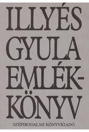 Illyés Gyula emlékkönyv - Illyés Gyuláné - Régikönyvek