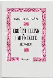 Erdélyi eleink emlékezete - Imreh István - Régikönyvek