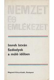 Székelyek a múló időben (Dedikált) - Imreh István - Régikönyvek
