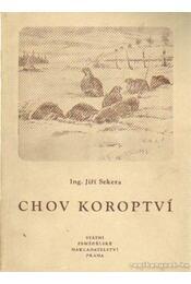 Chov Koroptví - Ing. Sekera, Jirí - Régikönyvek