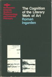 The Cognition of the Literary Work of Art - Ingarden, Roman - Régikönyvek