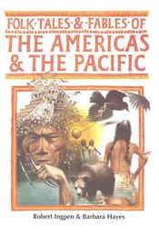 Folk Tales and Fables of the Americas and the Pacific - INGPEN, ROBERT - Régikönyvek