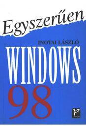 Egyszerűen Windows 98. - Inotai László - Régikönyvek