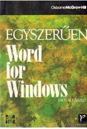 Egyszerűen Word for Windows - Inotai László - Régikönyvek