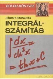 Integrálszámítás - Bárczy Barnabás - Régikönyvek