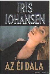 Az éj dala - Iris Johansen - Régikönyvek