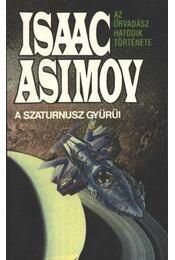 A Szaturnusz gyűrűi - Isaac Asimov - Régikönyvek