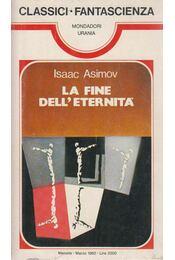 La fine dell'eternita - Isaac Asimov - Régikönyvek