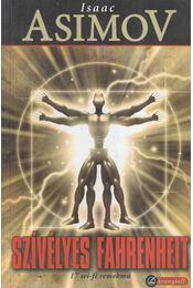 Szívélyes Fahrenheit - Isaac Asimov, Martin H. Greenberg - Régikönyvek