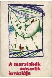 A marslakók második inváziója - Isaac Asimov, Sztrugackij, Arkagyij, Sztrugackij, Borisz, Jurij Tupicin, Georgij Gurjevics - Régikönyvek