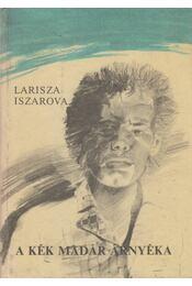 A kék madár árnyéka - Iszarova, Larisza - Régikönyvek