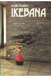 Ikebana - Ivaki Tosiko - Régikönyvek