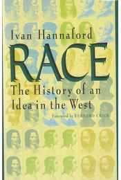 Race: The History of an Idea in the West - Ivan Hannaford - Régikönyvek