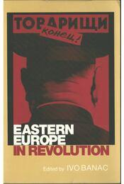 Eastern Europe in Revolution - Ivo Banac - Régikönyvek