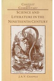 Science and Literature in the Nineteenth Century - J. A. V. Chapple - Régikönyvek