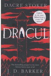 Dracul - J.D. Barker, Dacre Stoker - Régikönyvek
