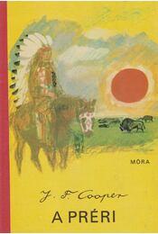 A préri - J. F. Cooper - Régikönyvek