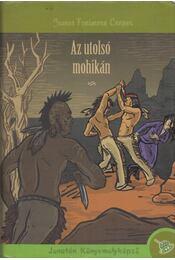 Az utolsó mohikán - J. F. Cooper - Régikönyvek