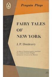 Fairy Tales of New York - J. P. Donleavy - Régikönyvek