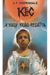 KEEC - A Nagy Világ-regatta - J. T. Chipendale - Régikönyvek