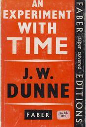 An Experiment with Time - J.W. Dunne - Régikönyvek