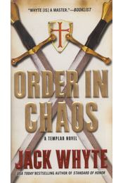 Order in Chaos - Jack Whyte - Régikönyvek