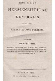 Enchiridion Hermeneuticae Generalis - Jahn, Johannes - Régikönyvek