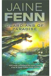 Guardians of Paradise - Jaine Fenn - Régikönyvek