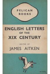 English Letters of the XIX Century - James Aitken - Régikönyvek
